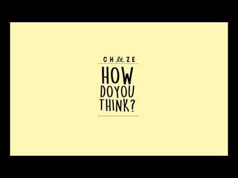 CHEEZE / 치즈 – How Do You Think / 어떻게 생각해 | Sub español