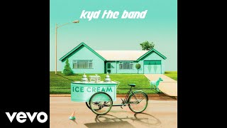 kyd the band - Ice Cream