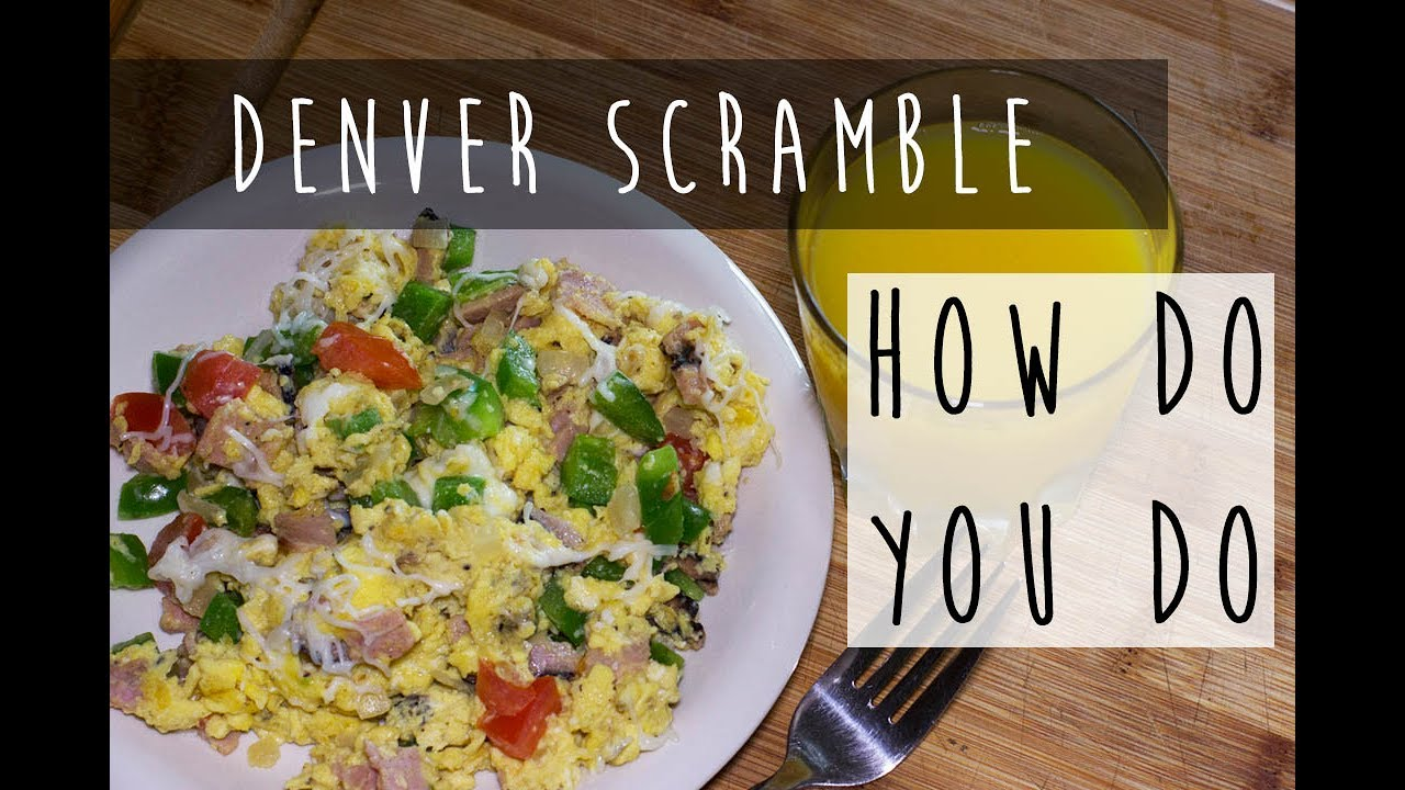 How To Make A Denver Scramble  Denver Omelette Style