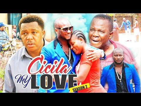 CECILIA MY LOVE 2 - 2017 LATEST NIGERIAN NOLLYWOOD MOVIES