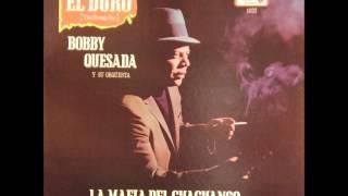 Guajira El Son Te Llama - BOBBY QUESADA