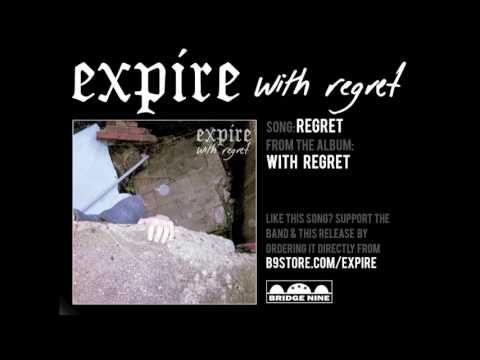 "Expire - ""Regret"" (Official Audio)"