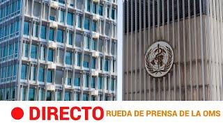 #DIRECTO 🔴 RUEDA de PRENSA de la OMS | 28 de SEPTIEMBRE | RTVE Noticias