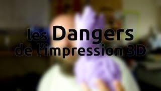 BarbuXpérience - Les dangers de l'impression 3D