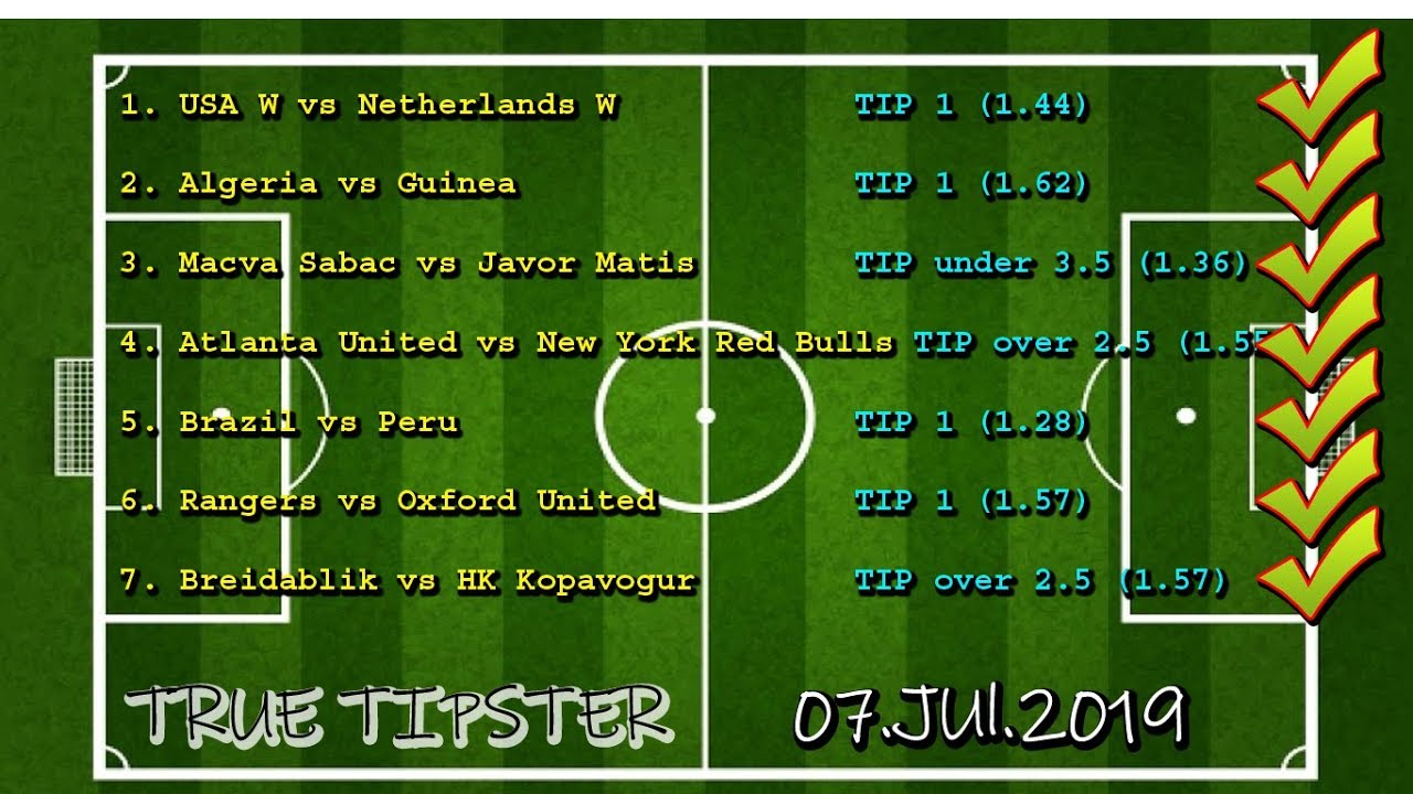 TRUE TIPSTER - SURE TIPS 08 JUL 2019 FREE BETTING TIPS -football prediction  for today APP HISTORY