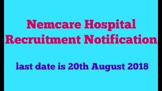 Nemcare Hospital Guwahati Recruitment Notification
