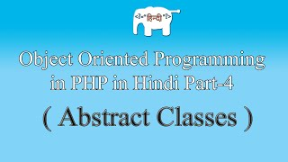 OOPS concepts in PHP in Hindi (Abstract Classes) | Part-4