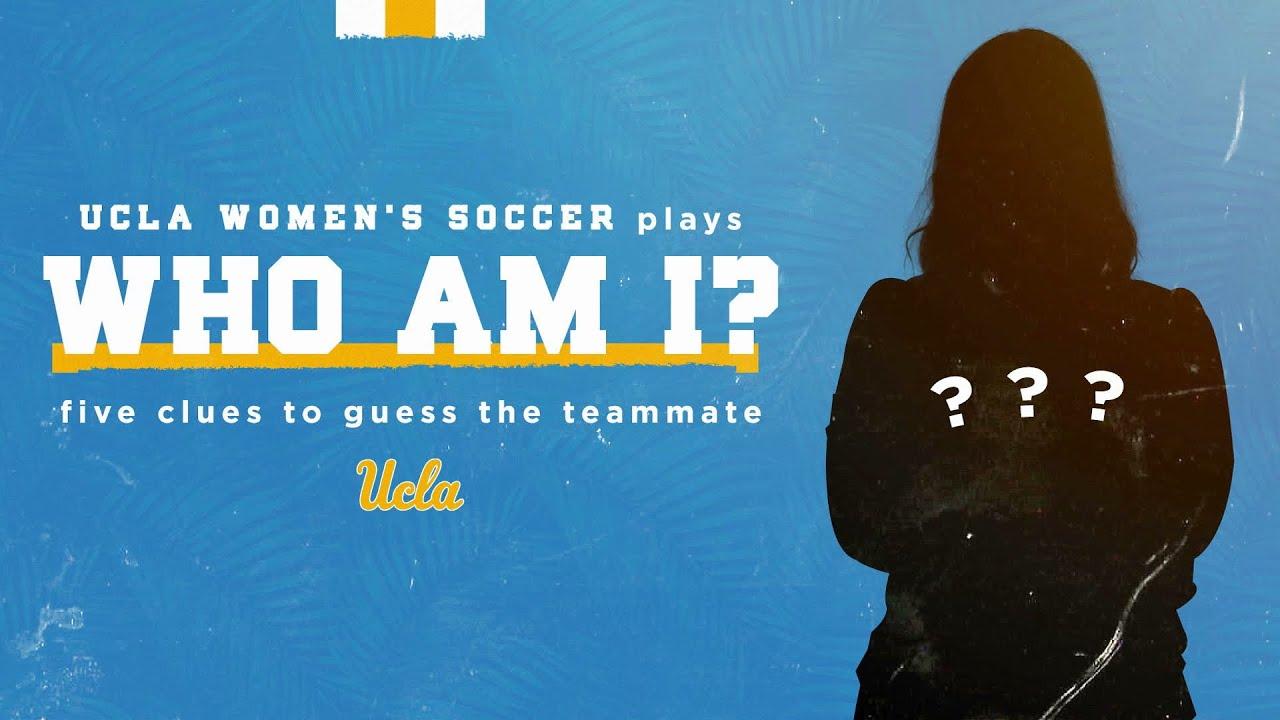UCLA Women's Soccer - Who Am I, Ep. 9