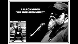 B.D.FOXMOOR - HIP HOP ΑΝΑΜΝΗΣΕΙΣ