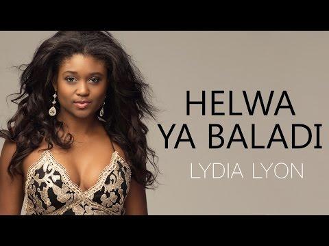 Lydia Lyon - Helwa Ya Baladi ( Cover ) | ليديا ليون - حلوة يا بلدي