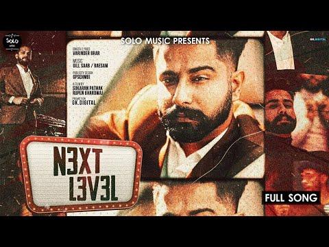 next-level-(-official-song-)-varinder-brar- -ajj-munde-di-ni-gallbat-ai- -latest-punjabi-songs-2020