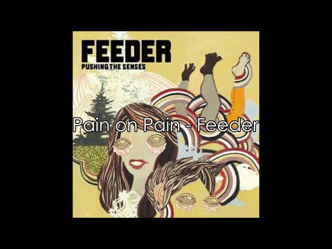 Pain on Pain   Feeder - Bones 1x01 soundtrack