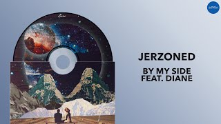 Jerzoned - By My Side Feat. Diane (Official Audio)