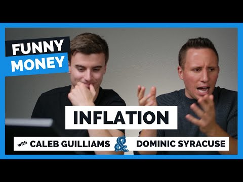 Funny Money: Inflation