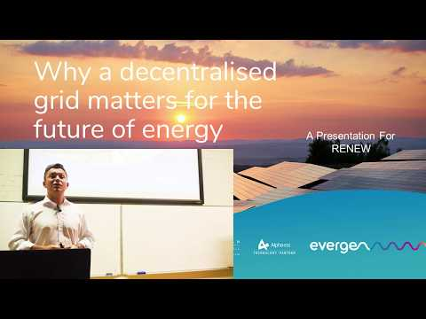 Why a decentralised grid is key to the future for energy supply - Feb 2020
