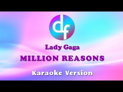 Lady Gaga - Million Reasons (Karaoke/Lyrics/Instrumental)