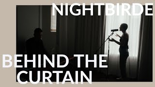 Behind The Curtain w/ Nightbirde | Maple House Sessions