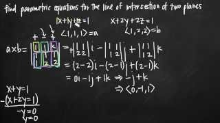 Parametric equations for the line of intersection of two planes