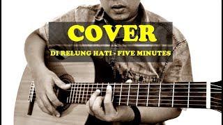 Download lagu Cover Version - Di Relung Hati Five Minutes by Delta Rahwanda