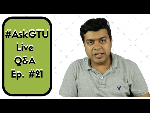 #21 GTU Live, Tech Q&A, Phone Leaks Review...