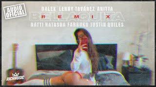Dalex - Bellaquita (Remix) ft. Lenny Tavárez, Anitta, Natti Natasha, Farruko, Justin Quiles