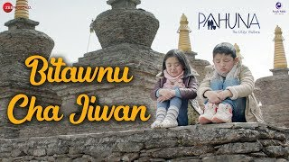 Bitawnu Cha Jiwan | Pahuna: The Little Visitors | Ishika Gurung, Anmol Limboo | Sradha Gurung