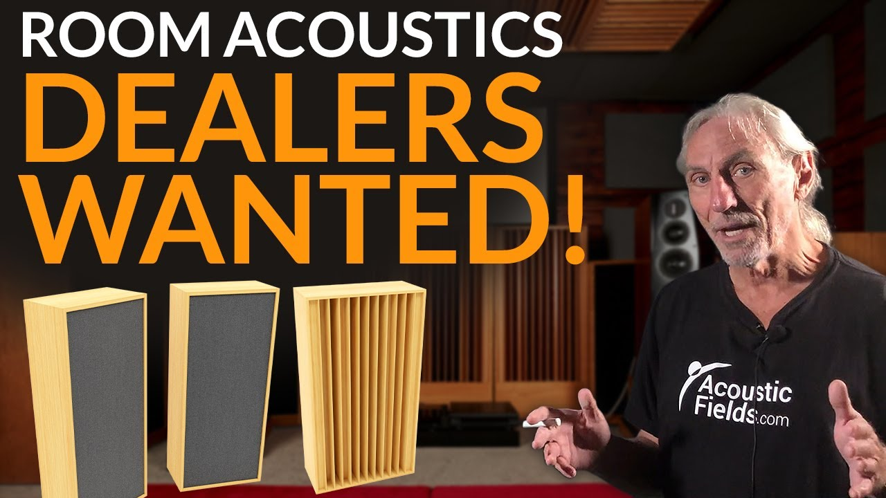 Dealers Wanted! - www.AcousticFields.com