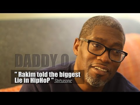 Daddy O   Rakim Told the Biggest Lie in Hip Hop