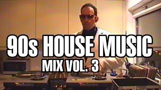90s House Music mix vol. 3