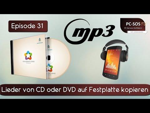 Lieder von CD oder DVD auf Festplatte kopieren - PC SOS TV Episode 31 [HD]