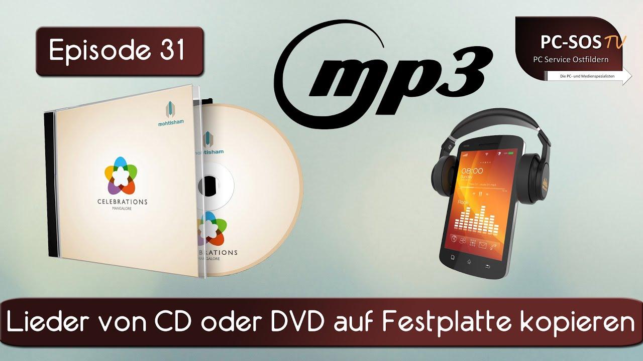 lieder von cd oder dvd auf festplatte kopieren pc sos tv episode 31 hd funnycat tv. Black Bedroom Furniture Sets. Home Design Ideas