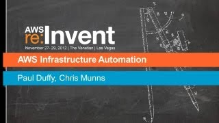 AWS re: Invent ARC 204: AWS Infrastructure Automation