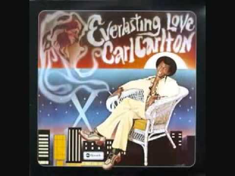 Carl Carlton- Everlasting Love