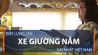 Đặt lưng lên xe giường nằm xịn nhất Việt Nam | VTC1