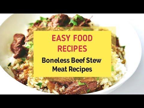 Boneless Beef Stew Meat Recipes