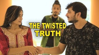 THE TWISTED TRUTH | TATHAAGAT