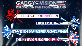 My TOP 3 l National Final  Eurovision 2021 l ALBANIA / ESTONIA / FRANCE / ISRAEL