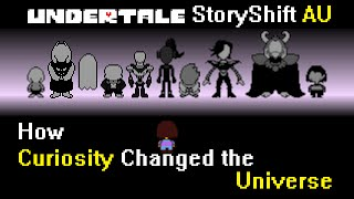 Storyshift AU - How Curiosity Changed the Universe(Undertale)