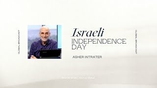 Israeli Independence Day | Asher Intrater