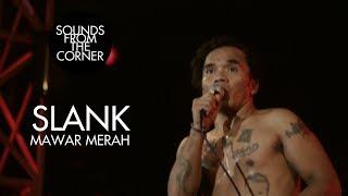 Slank - Mawar Merah | Sounds From The Corner Live #21
