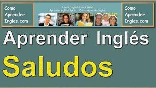 Como Aprender Ingles Saludos