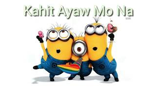 Kahit Ayaw Mo Na - This Band | Cover by Minions