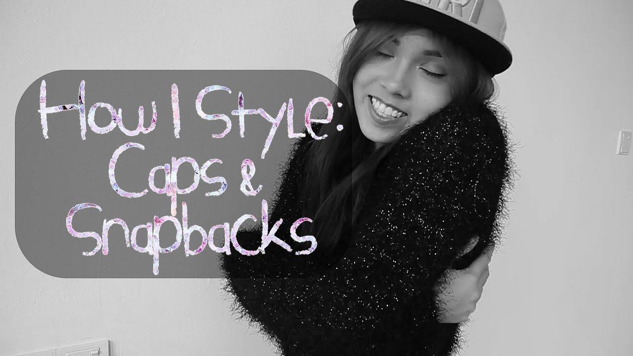 how i style: caps & snapbacks | lissapissa - youtube