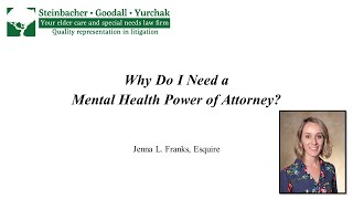 Jenna L. Franks: Why Do I Need a Mental Health Power of Attorney?