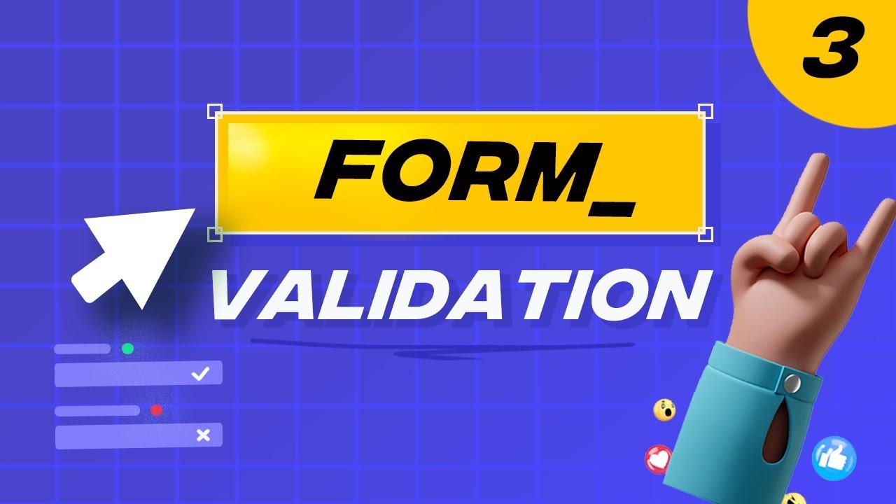 Validation form – Phần 3