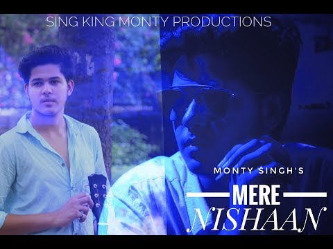 Mere Nishaan - Unplugged cover | Monty Singh | Sing King Monty Productions