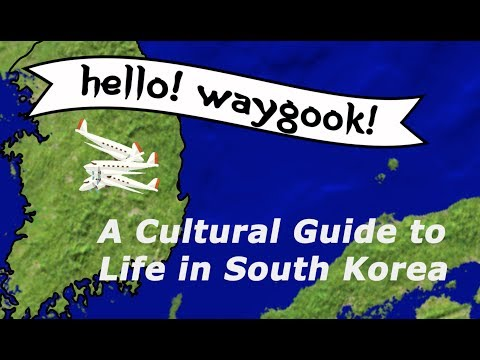 Hello! Waygook! A Cultural Guide to Life in South Korea