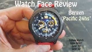 Watch Face Review : Bergen Pacific 24 for Samsung Galaxy Watch Watch Gear S3 Gear Sport