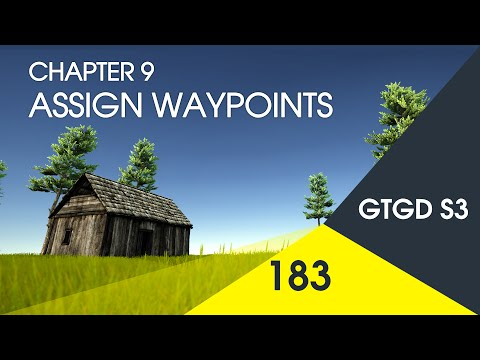 [183] Assign Waypoints - How To Make A Game