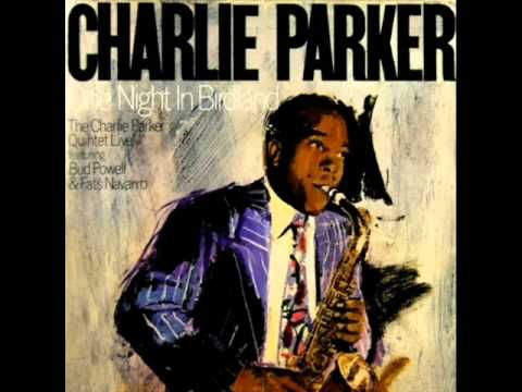 Charlie Parker Quintet at Birdland - Ornithology